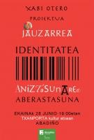 JAUZARREA PROIEKTUA: IDENTITATEA ANIZTASUNAREN ABERASTASUNA
